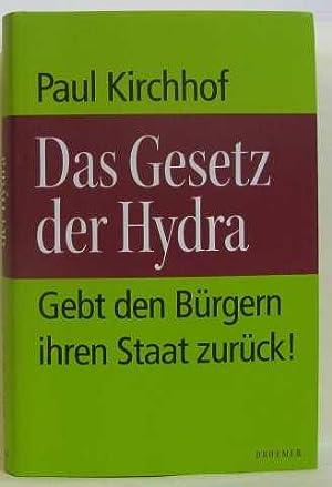 Das gesetz der hydra: Kirchhof Paul