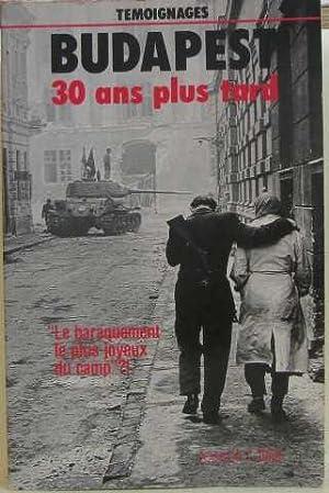 Budapest 30 Ans Plus Tard : Entretiens: Paetzke, Hans Henning.