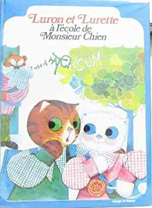Luron et lurette à l'école de monsieur: Pierjean Anne