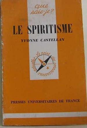 Le spiritisme: Castellan Yvonne