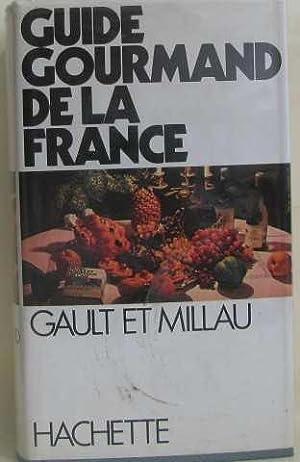 Guide gourmand de la france: Gault / Millau