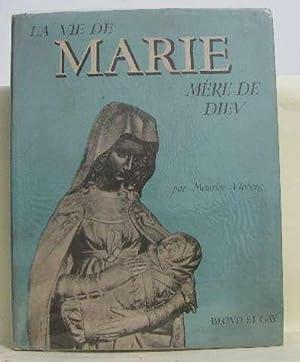 La v ie de marie mère de: Vloberg Maurice
