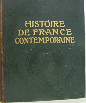Histoire de france contemporaine de 1871 à 1913: Collectif
