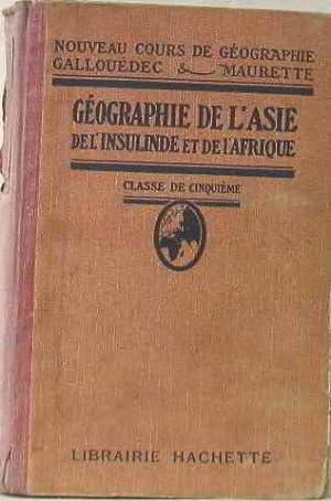 Géographie de l'asie de l'insulinde et de: Gallouédec, Maurette