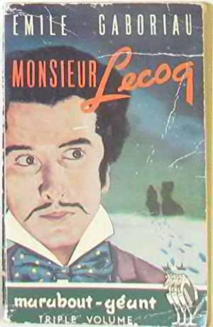 Monsieur lecoq: Gaboriau Emile