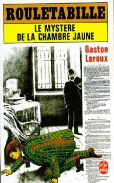 Rouletabille by gaston leroux abebooks for Le mystere de la chambre jaune