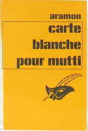 Carte blanche pour Mutti (Collection Le Masque): Aramon