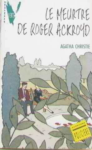 Le Meurtre de Roger Ackroyd: Christie, Agatha