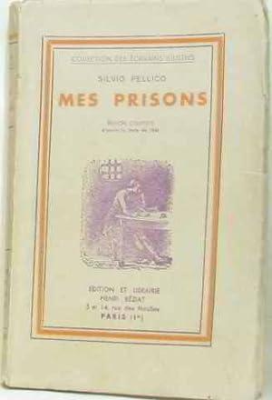 Mes prisons suivies des devoirs des hommes: Pellico Silvio