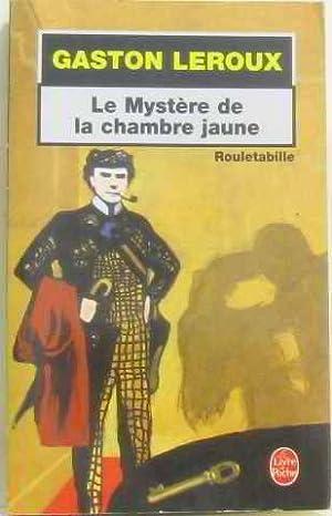 Rouletabille by gaston leroux abebooks - Le mystere de la chambre jaune personnages ...