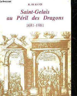 Saint-Gelais au péril des dragons: Durand, Roger