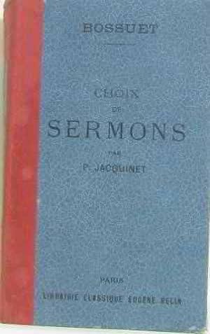 Bossuet choix de sermons avec une étude: Jacquinet P
