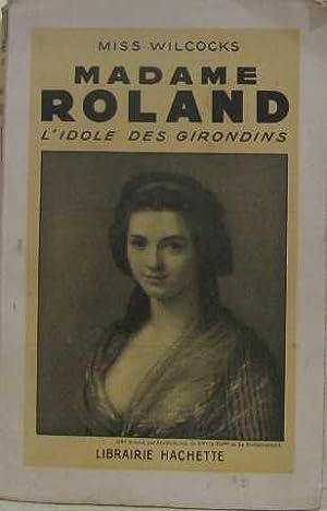 Madame roland: Miss Wilcocks