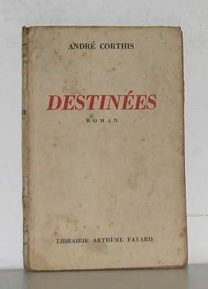 Destinées: Corthis André
