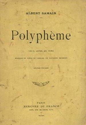 Polyphème. deux actes en vers: Samain Albert