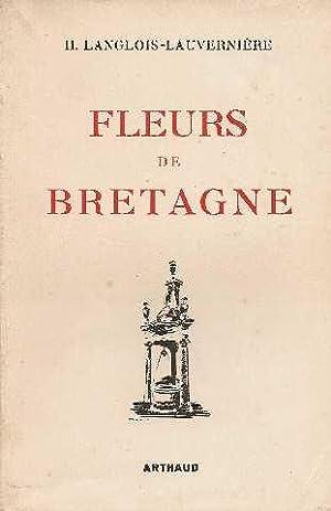 Fleurs de bretagne. folklore breton: Langlois-lauverniere