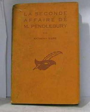 La seconde affaire de m. pendlebury: Webb Anthony