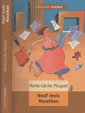 Neuf mois marathon: Picquet Marie-cécile