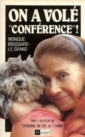 On a vole conference !: Brossard Legrand Monique