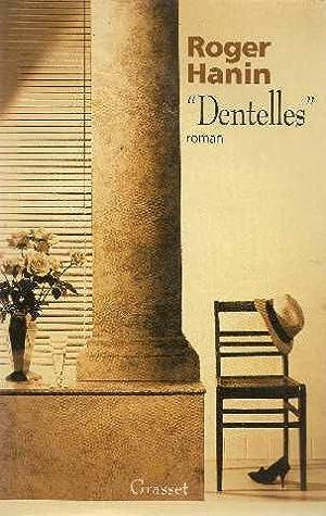 Dentelles: Hanin Roger