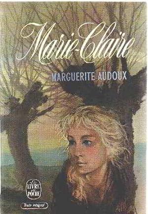 Marie claire: Audoux Marguerite