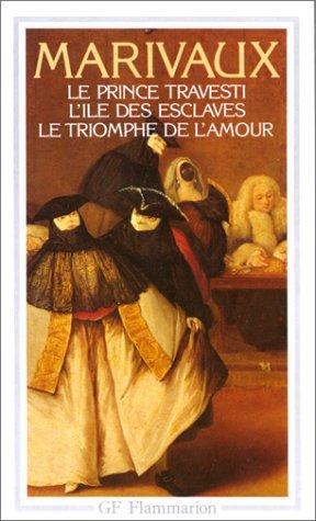 Le prince travesti: Pierre Carlet De
