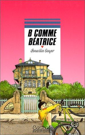 B comme Béatrice: Geneviève Senger, Anne