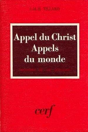 Appel du christ appels du monde, problème: Tillard J.M.R.
