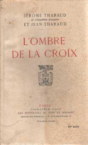 L'ombre de la croix: Tharaud Jérome Et