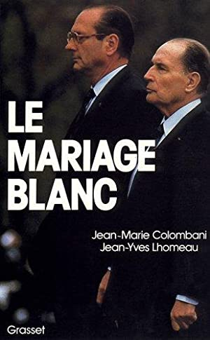 Le Mariage blanc: Jean-Marie Colombani, Yves