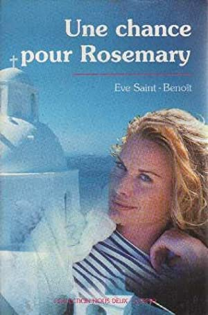 Une chance pour Rosemary: Saint-benoit Eve