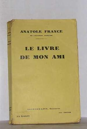 Le livre de mon ami: France Anatole