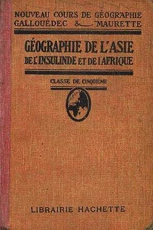 Géographie de l'Asie de l'Insulinde et de: Gallouédec L., Maurette
