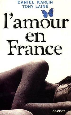 L'Amour en France: Karlin Daniel, Lainé