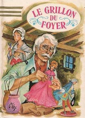 Le grillon du foyer: Dickens Charles