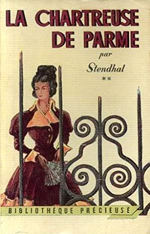 La chartreuse de parme tome 2: Stendhal