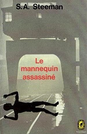 Le mannequin assassiné: Steeman S.A.