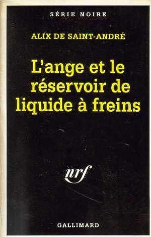 L'ange et le réservoir de liquide à: Alix De Saint