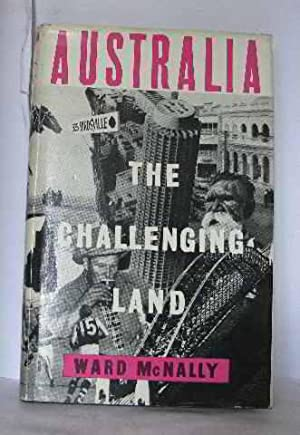 Australia the challenging land