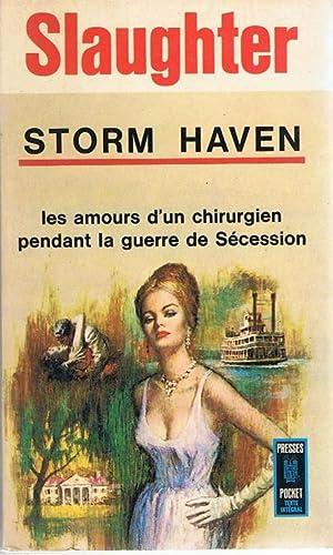 Storm haven, les amours d'un chirurgien pendant: Slaughter