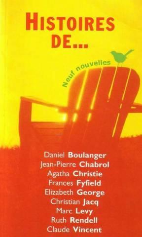 Histoires de. neufs nouvelles: Boulanger Daniel, Chabrol