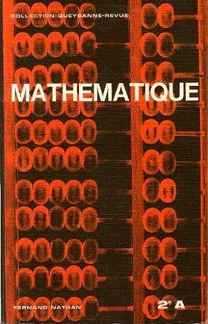 Mathématique 2e A: Pitel Gilbert, Durant