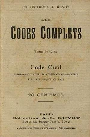 Les codes complets tome 1 : code civil