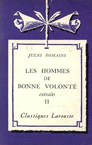 Les hommes de bonne volonté extraits II: Dumas J.L., Romains