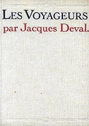 Les voyageurs: Deval Jacques