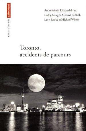 Toronto : Accidents de parcours: Alexis André, Hay
