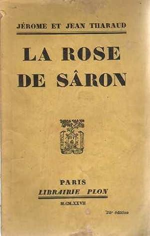 La rose de sâron: Tharaud Jérome Et