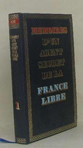 Mémoires d'un agent secret de la france libre tome I