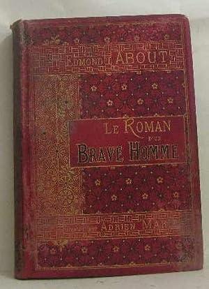 Le roman d'un brave homme: About Edmond, Marie