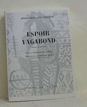 Espoir vagabond: Lahbabi Mohamed-aziz
